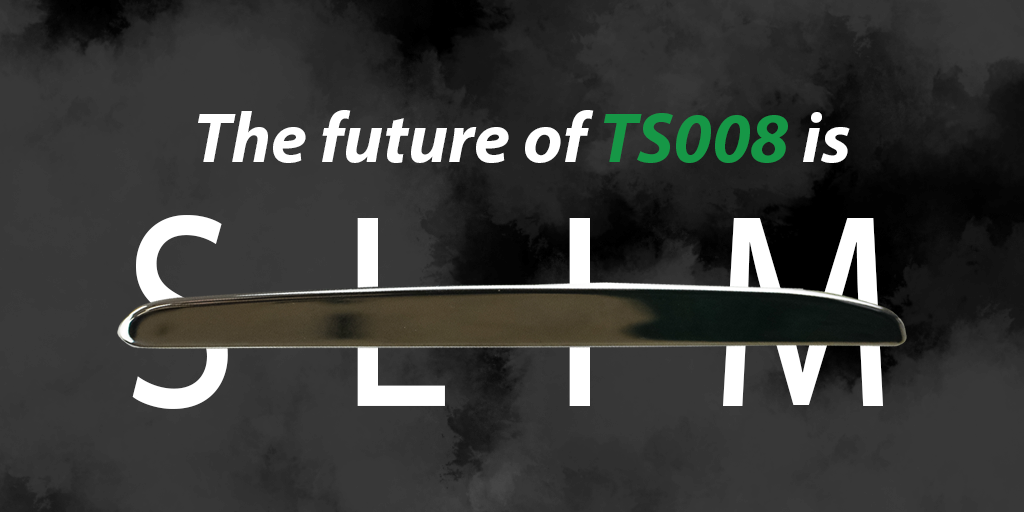The future of TS008 is slim